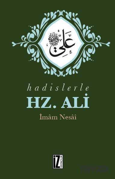 İz Yayıncılık - Hadislerle Hz. Ali