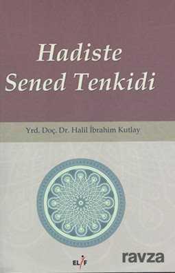 Elif Yayınları - Hadiste Sened Tenkidi