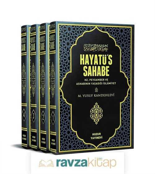 Huzur Yayın Dağıtım - Hayatü's-Sahabe (4 Cilt)