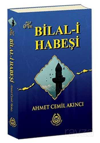 Hz. Bilal-i Habeşi