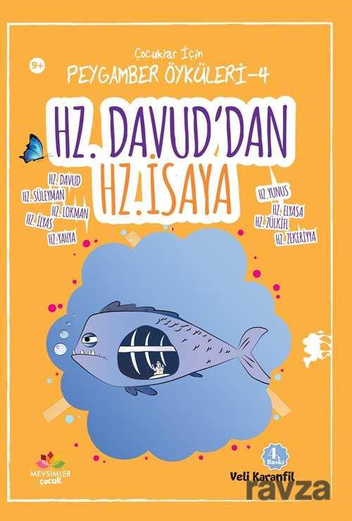 Mevsimler Kitap - Hz. Davud'dan Hz. İsa'ya / Çocuklar için Peygamber Öyküleri 4