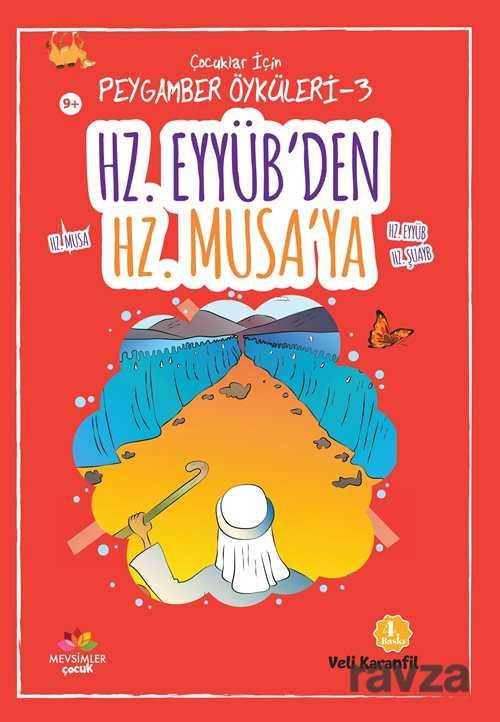 Mevsimler Kitap - Hz. Eyyüb'ten Hz. Musa'ya / Çocuklar için Peygamber Öyküleri 3
