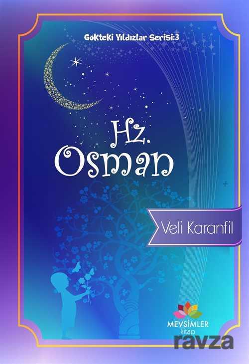 Mevsimler Kitap - Hz. Osman / Gökteki Yıldızlar Serisi 3