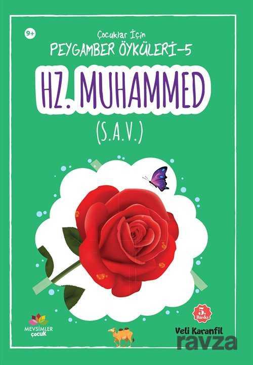 Mevsimler Kitap - Hz.Muhammed (s.a.v) / Çocuklar için Peygamber Öyküleri 5