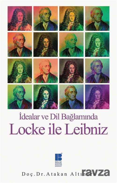 Bilge Kültür Sanat - İdealar ve Dil Bağlamında Locke ile Leibniz