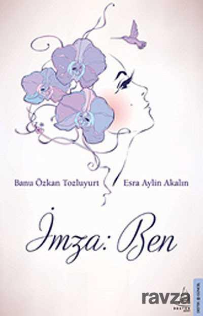 Destek Yayınları - İmza: Ben