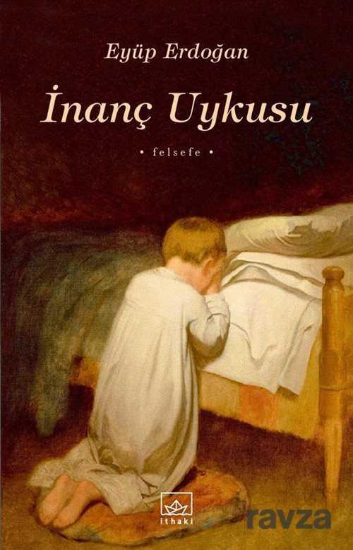 İthaki Yayınları - İnanç Uykusu
