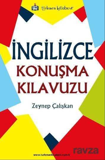 Türkmen Kitabevi - İngilizce Konuşma Kılavuzu
