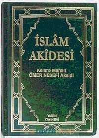Yasin Yayınevi - İslam Akidesi / Kelime Manalı Ömer Nesefi Akaidi