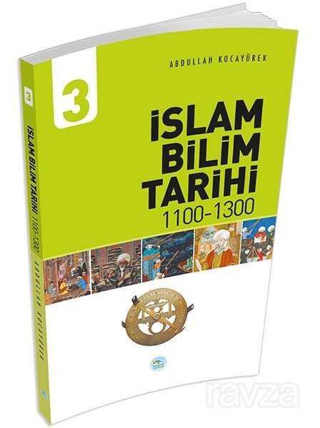 İslam Bilim Tarihi 3 (1100-1300)