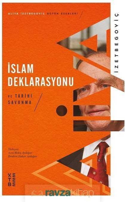 Ketebe Yayınevi - İslam Deklarasyonu ve Tarihi Savunma