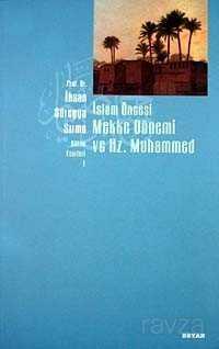 İslam Öncesi Mekke Dönemi Ve Hz. Muhammed (İmzalı)