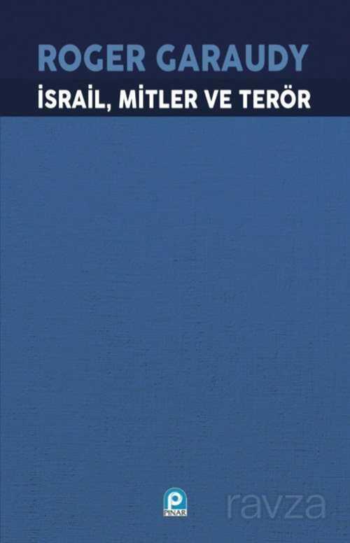 İsrail, Mitler ve Terör