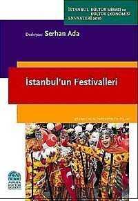 İstanbul Bilgi Üniversitesi Yayınları - İstanbul'un Festivalleri