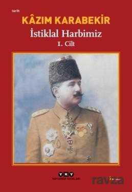 Yapı Kredi Yayınları - İstiklal Harbimiz (2 Cilt Kutulu)