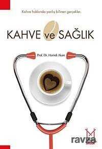 Mikado Yayınları - Kahve ve Sağlık
