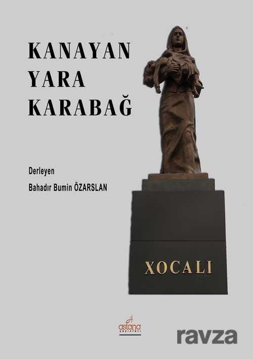 Astana Yayınları - Kanayan Yara Karabağ