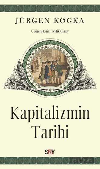 Say Yayınları - Kapitalizmin Tarihi