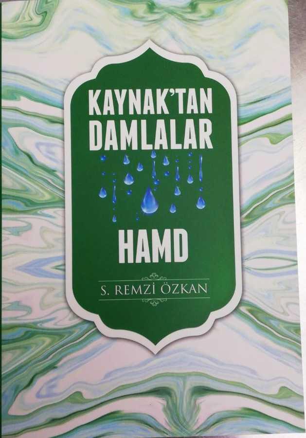 Ravza Yayınları - Kaynaktan Damlalar Hamd