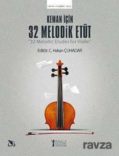 Müzik Eğitimi Yayınları - Keman İçin 32 Melodik Etüt