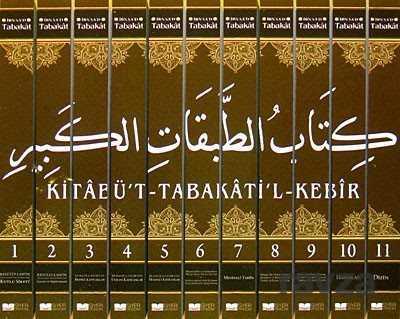 Kitabu't Tabakâti'l-Kebir Tabakat-i İbn Sa'd (11 Cilt)