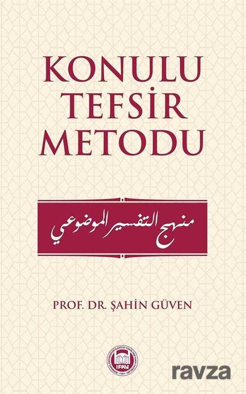 M.Ü. İlahiyat Fak. Vakfı Yayınları - Konulu Tefsir Metodu