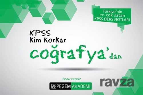 Pegem Akademi Yayıncılık (Sınav Kitapları) - KPSS Kim Korkar Coğrafyadan Ders Notları