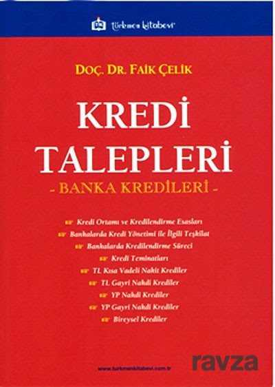 Türkmen Kitabevi - Kredi Talepleri - Banka Kredileri