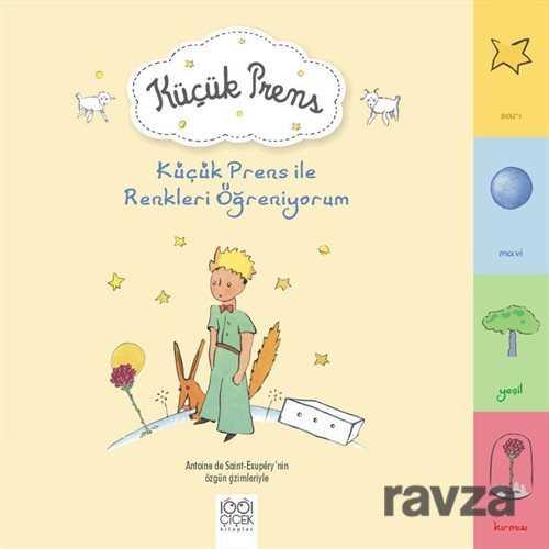 1001 Çiçek Kitaplar - Küçük Prens ile Renkleri Öğreniyorum