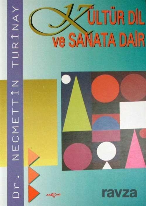 Kültür Dil Ve Sanata Dair