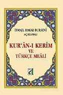 Kuran-ı Kerim ve Türkçe Meali (Hafız Boy-Bursevi)