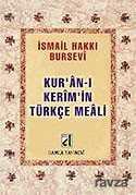 Kuran-ı Kerim'in Türkçe Meali (Metinsiz-Bursevi) (Cep Boy)