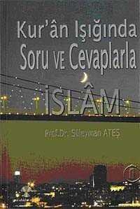 Yeni Ufuklar Neşriyat - Kuran Işığında Soru ve Cevaplarla İslam -6