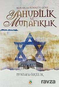 Sabır Yayınları - Kur'an ve Sünnete Göre Yahudilik ve Münafıklık