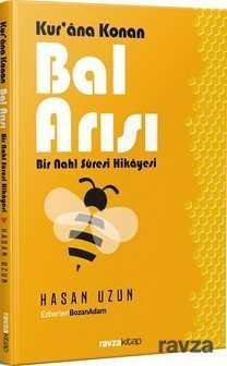 Ravza Yayınları - Kur'an'a Konan Bal Arısı