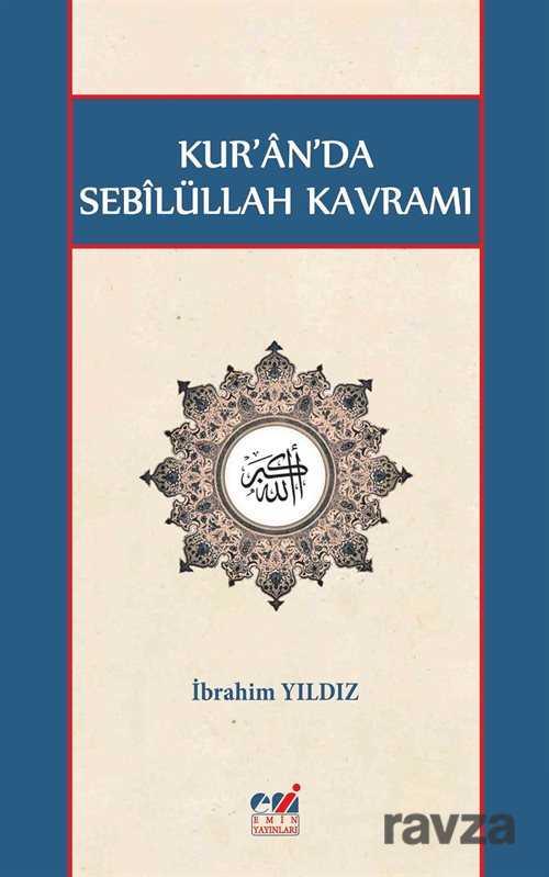 Emin Yayınları (Bursa) - Kur'an'da Sebilüllah Kavramı