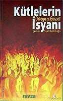 Erguvan Yayınevi - Kütlelerin İsyanı