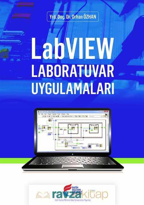 FSM (Fatih Sultan Mehmet) Vakıf Üniversitesi Yay. - LabVIEW Laboratuvar Uygulamaları