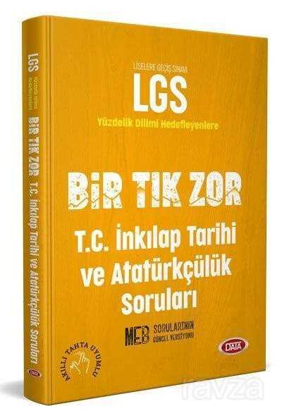 LGS Bir Tık Zor T.C. İnkılap Tarihi ve Atatürkçülük Soruları