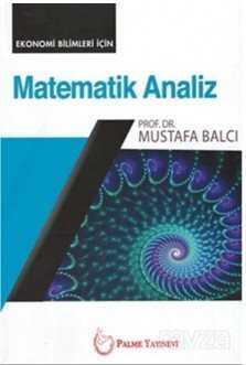 Matematik Analiz (Ekonomi Bilimleri İçin)