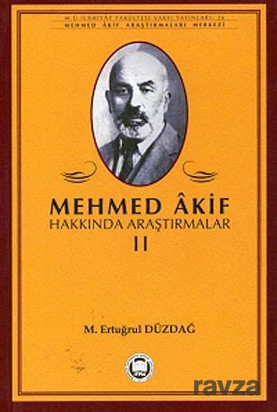 Mehmed Akif Hakkında Araştırmalar 2