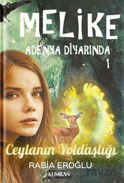 Kumran Yayınları - Melike Adenya Diyarında 1