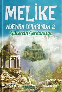 Kumran Yayınları - Melike Adenya Diyarında 2