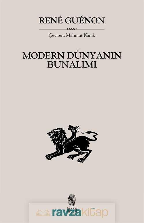 İnsan Yayınları - Modern Dünyanın Bunalımı