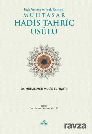 Muhtasar Hadis Tahric Usulü