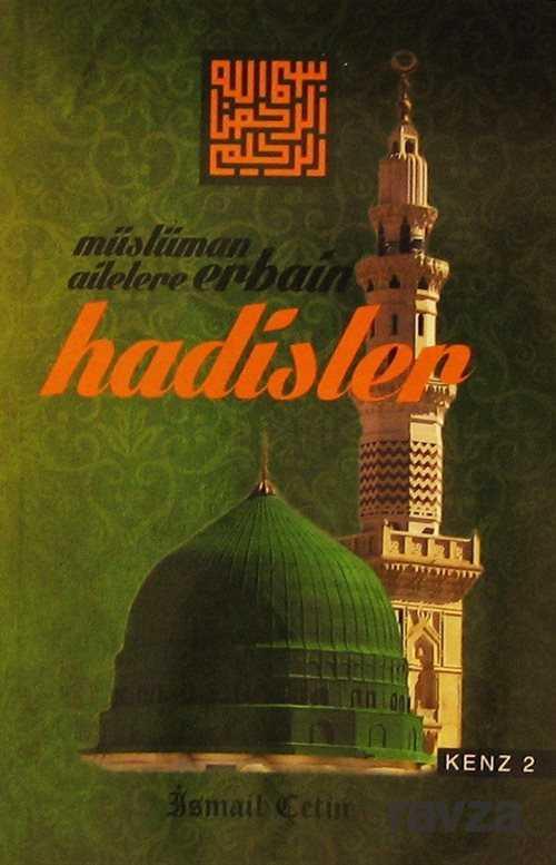 Müslüman Ailelere Erbain Hadisler