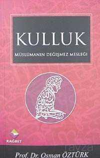 Müslümanın Değişmez Mesleği Kulluk (Cep Boy)