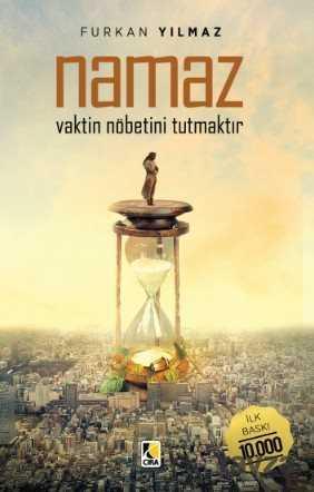 Çıra Yayınları - Namaz Vaktin Nöbetini Tutmaktır