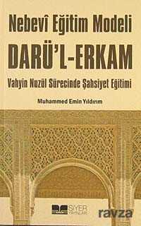 Siyer Yayınları - Nebevi Eğitim Modeli Dar'ul Erkam