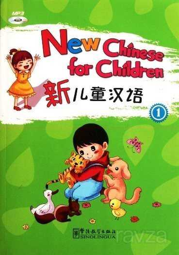 New Chinese for Children 1 + downloadable audio (Çocuklar için Çince)